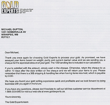 Letter we received from Gold Experts. KMG Gold. We Buy Gold. Sell Your Gold and Get Highest Price. Sell Silver, Sell Platinum, Sell Rhodium. Vancouver, Winnipeg, Edmonton, Toronto, Victoria, Canada. Gold Buyer. Get Cash For Gold 877-468-2220
